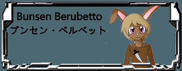 Bunsen Berubetto Header