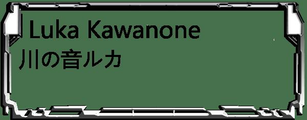 Luka Kawanone Header