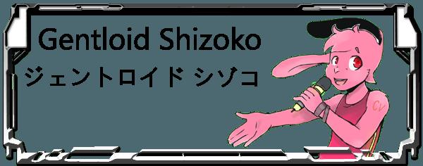Gentloid Shizoko Header